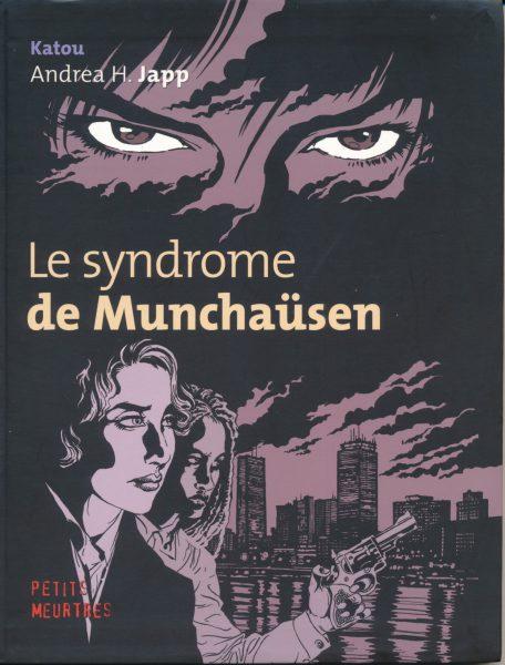 Bernard Katou. Le syndrome de Munchausen. Buchcover. Paris 2003.